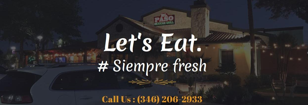 El Paso Mexican Grill in Houston, TX banner