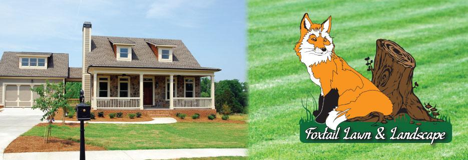 Foxtail Lawn & Landscape