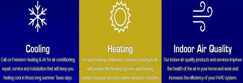 heating cooling indoor air quality Freedom air in Texas Fix my air fix my heat 24 hour servce