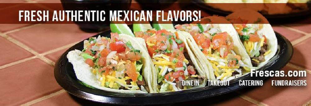 frescas mexican kitchen banner mexican food coupons near me Taco tuesday orange county