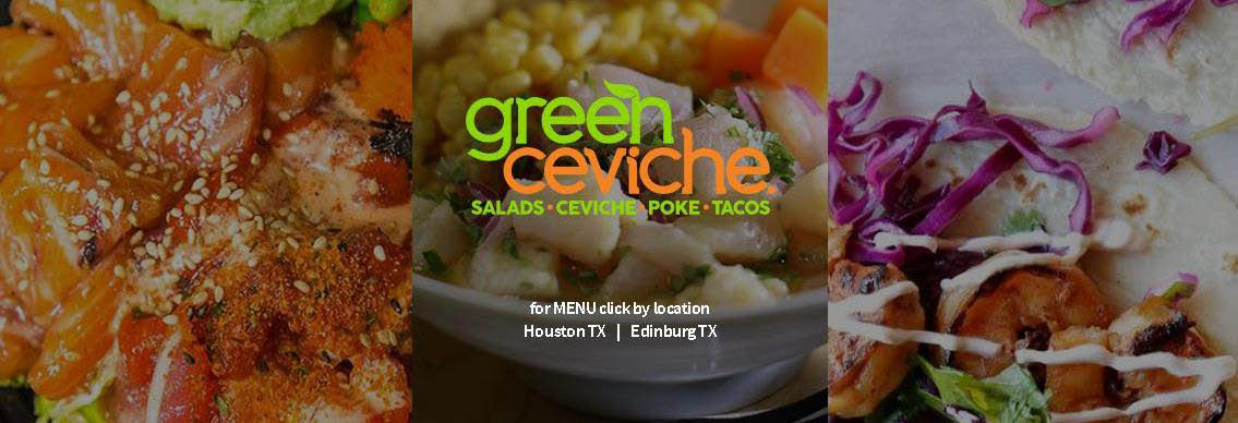 Three of our delicious dishes at Green Ceviche of Houston
