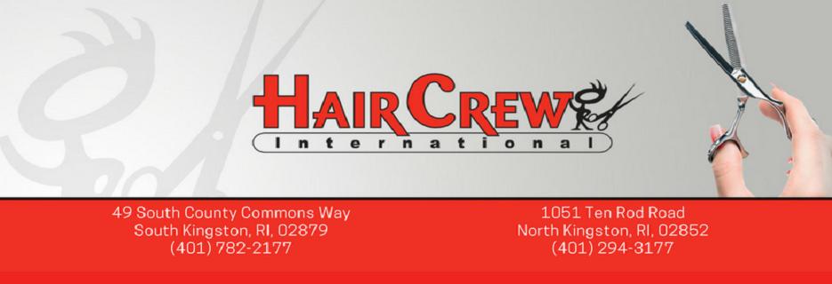 Hair Crew International - Kingstown RI banner