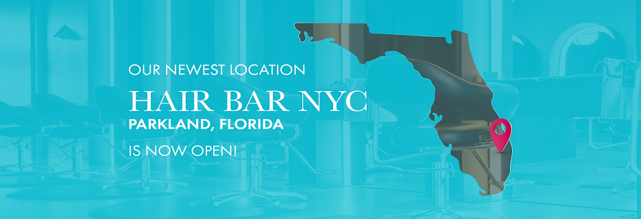 Hair Bar NYC banner Parkland, FL
