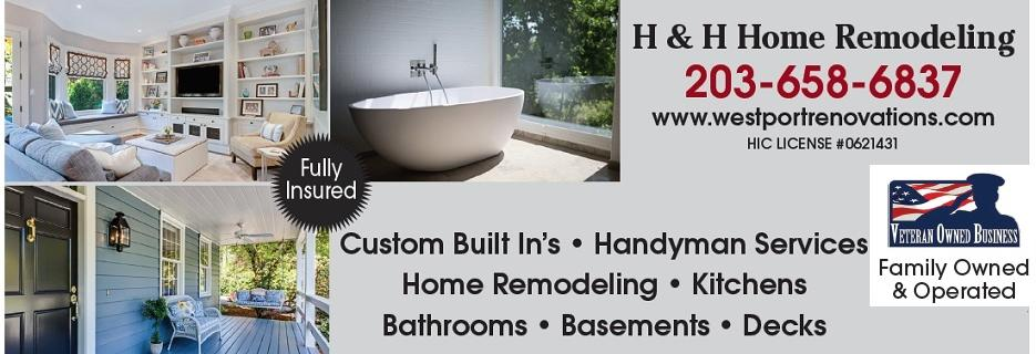 H&H Home Remodeling in Westport, CT banner
