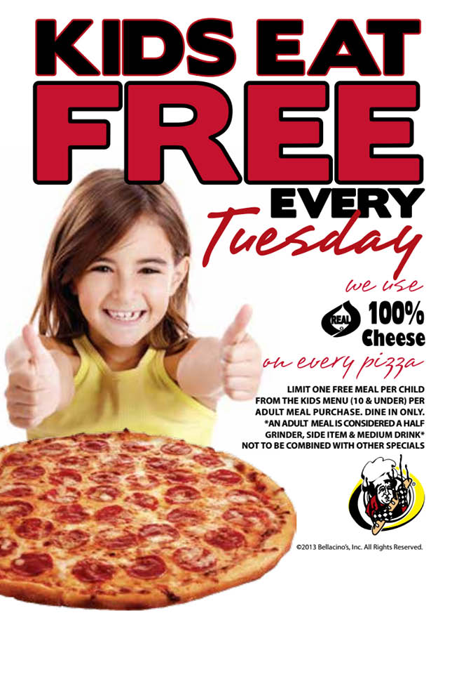 Kid's eat free on Tuesdays at Bellacino's