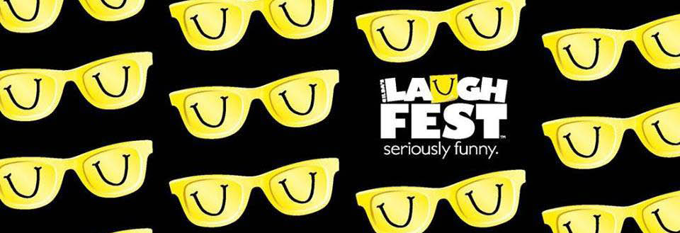Laugh Fest Seriously Funny