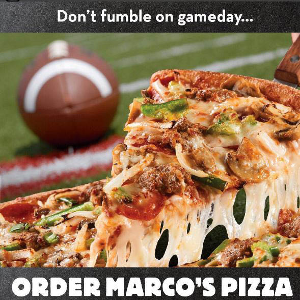Order Marco's Pizza for Gameday parties!