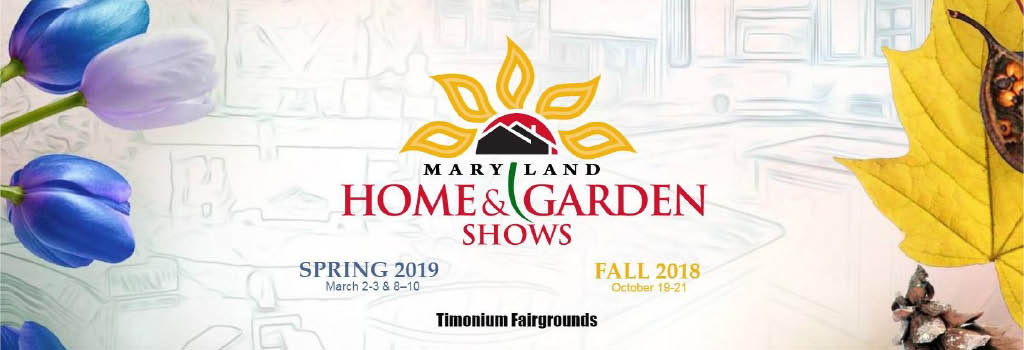 Maryland Home U0026 Garden Show In Lutherville Timonium, MD   Local Coupons  October 10, 2018