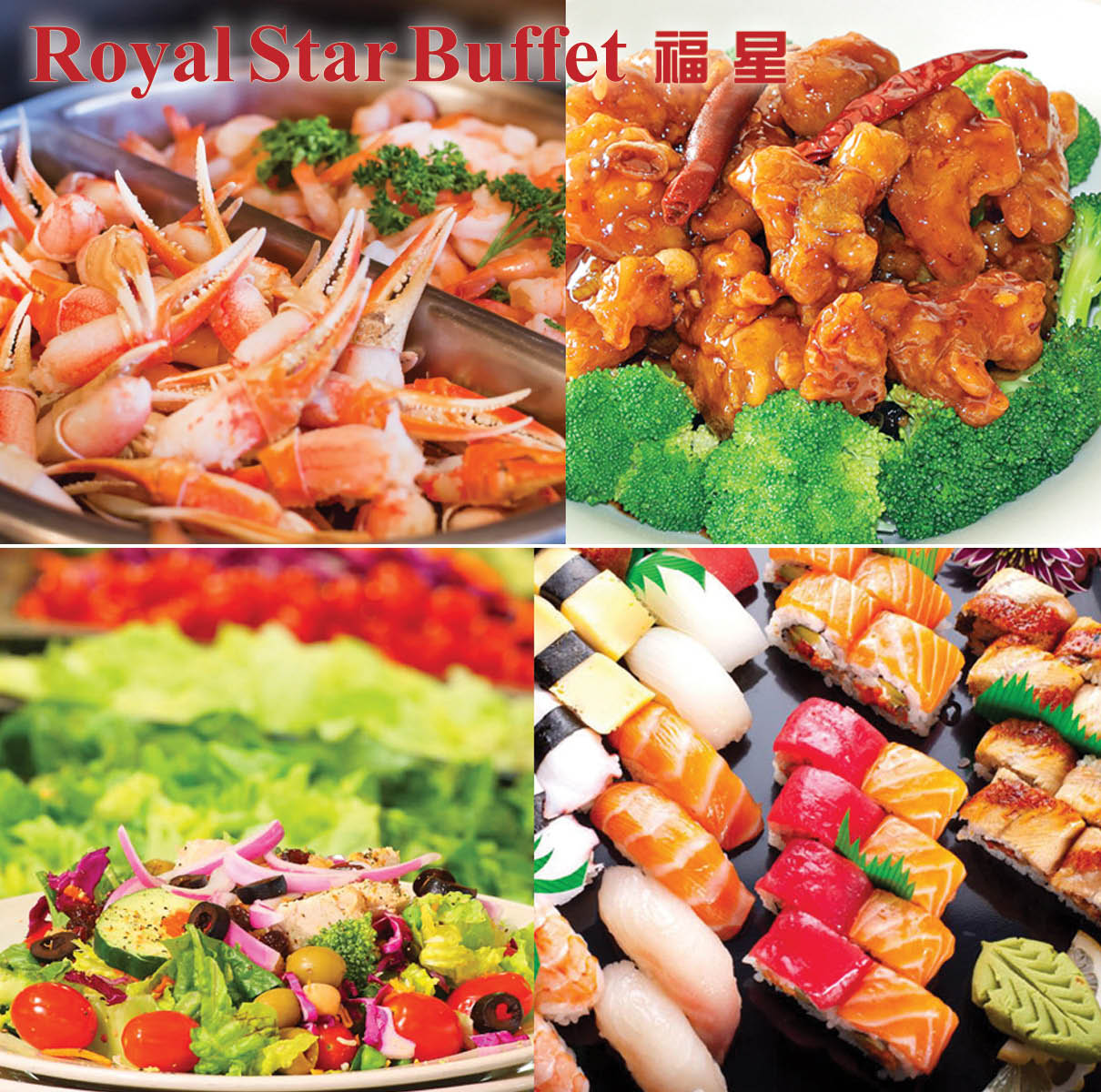 Royal Star Buffet logo over-layered on pictures of Seafood, Chinese food, fresh salads and sushi located in Mount Vernon.