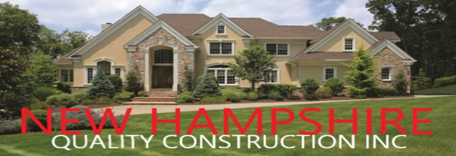New Hampshire Quality Construction Inc banner NH & MA