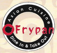 Frypan Asian Fusion restaurant has additional menu options