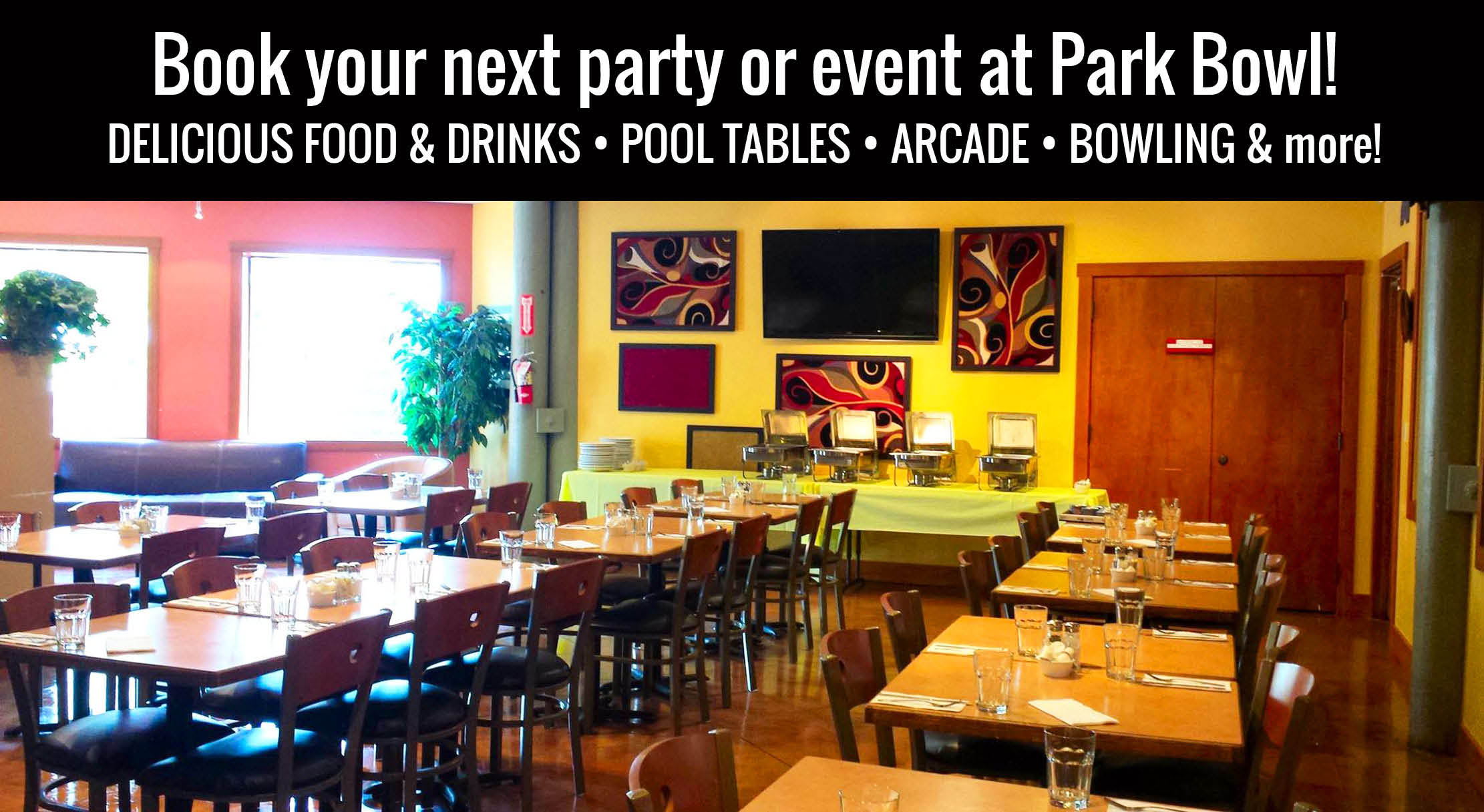 Bellingham party and group events free banquet room and party room at Park Bowl