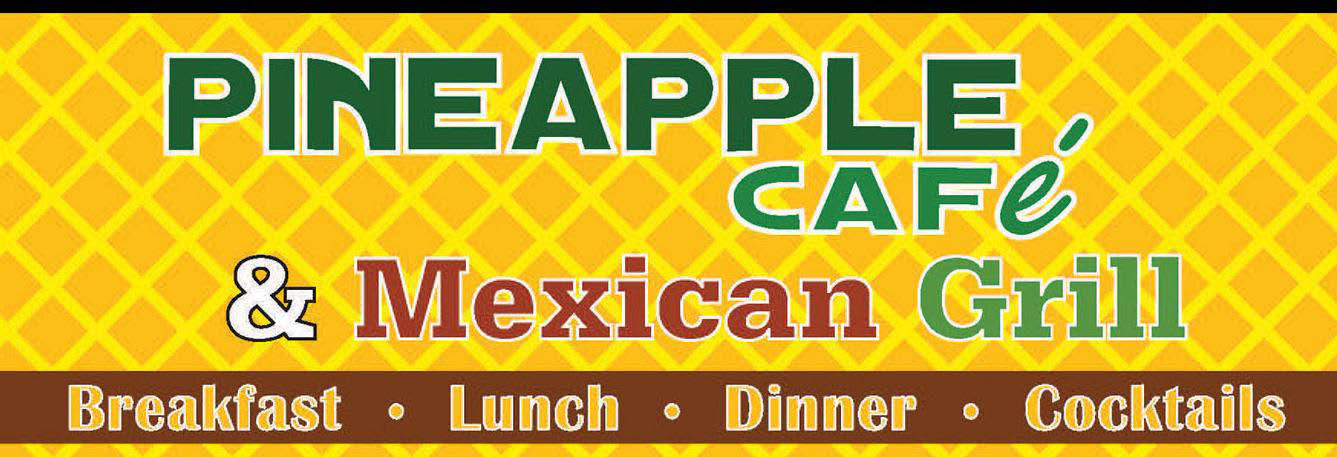 PINEAPPLE CAFE & MEXICAN GRILL banner WI