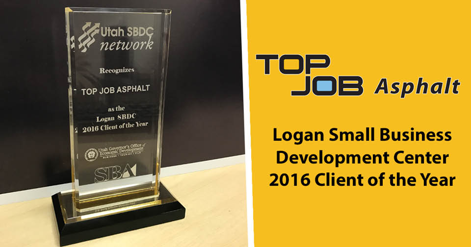 Top Job Asphalt: Logan Small Business Development Center 2016 Client of the Year.