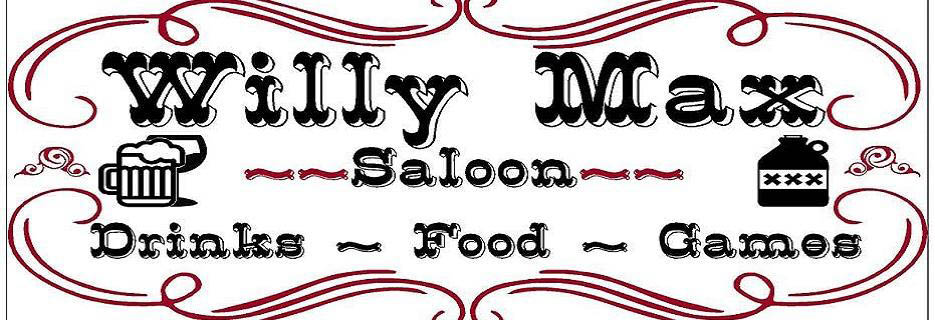 Willy Max Saloon for Drinks, Food & Games Sign banner