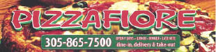 Pizzafiore - North Beach at 703 - 71st St.,Miami Beach,FL.33141 Dine-In,Take-Out & Delivery