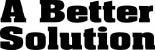 A BETTER SOLUTION logo