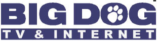 Big Dog TV & Internet Satellite Dish Direct TV Cable High-Speed Internet TV and Internet Packages