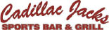 Cadillac jack's sports bar and grill beavercreek Centerville fairborn
