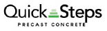Quick Steps Precast Concrete