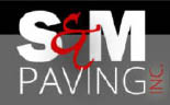 S&M Paving. Commerical, Residential, Equipment Rental Cecil, Baltimore and Harford County, Maryland