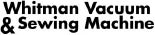 WHITMAN VACUUM & SEWING MACHINE logo