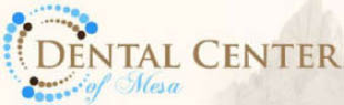 Dental Center of Mesa, Mesa AZ