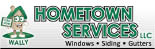 Hometown Services offers Windows and siding in Racine, WI has financing and guarantees work!