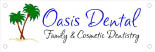 Oasis Dental - Dublin, CA - Family and Cosmetic Dentistry