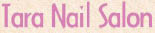 Tara Nail Salon coupons