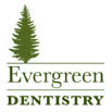 Evergreen Dentistry