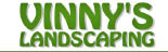 Vinny's Landscaping Inc.
