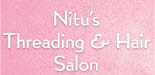 Nitu's Threading Salon